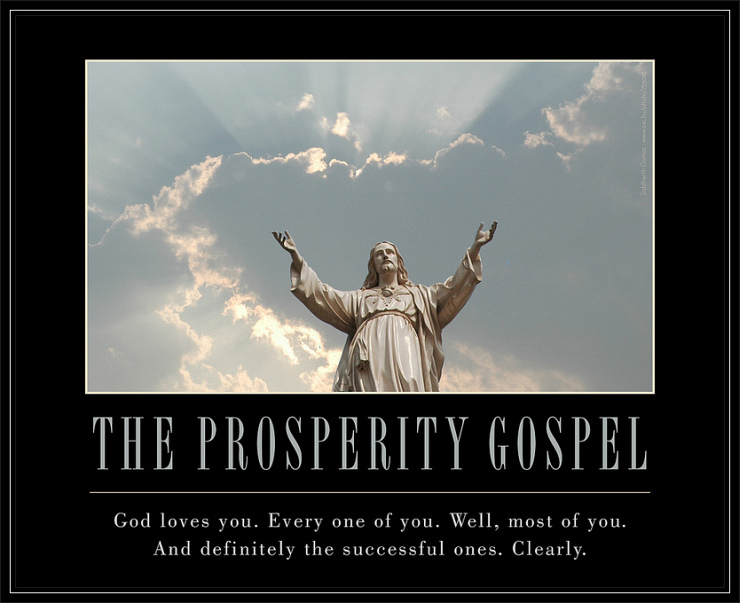 The Prosperity Gospel poster by Flickr User Brett Jordan, CC License = Attribution