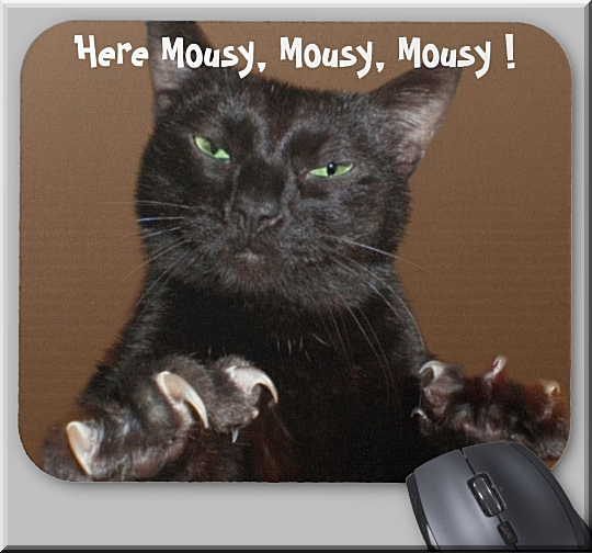 Here Mousy Mousy Mousy Image on Mousepad at Zazzle by Crystal A Murray, CC License = Attribution, Noncommercial, Share Alike